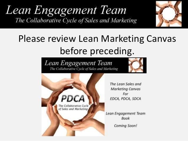Please review Lean Marketing Canvas before preceding.