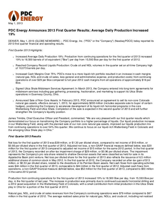 May 1, 2013PDC Energy Announces 2013 First Quarter Results; Average Daily Production Increased19%DENVER, May 1, 2013 (GLOB...