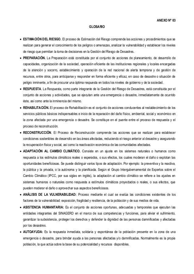ANEXO Nº 03 GLOSARIO  ESTIMACIÓN DEL RIESGO. El proceso de Estimación del Riesgo comprende las acciones y procedimientos ...