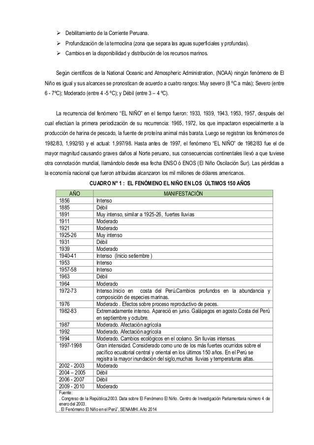  Debilitamiento de la Corriente Peruana.  Profundización de la termoclina (zona que separa las aguas superficiales y pro...