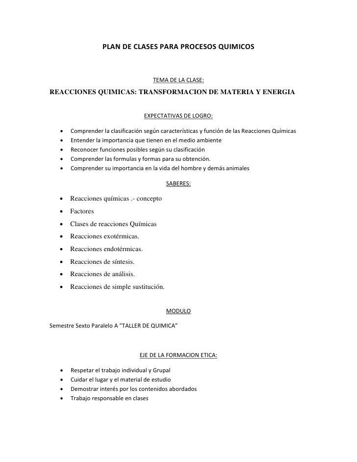 PLAN DE CLASES PARA PROCESOS QUIMICOS                                      TEMA DE LA CLASE:REACCIONES QUIMICAS: TRANSFORM...