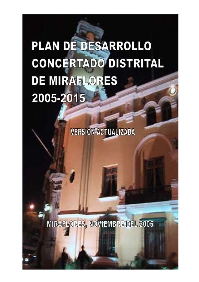 PLAN DE DESARROLLO CONCERTADO DE MIRAFLORES 2005-2015 0