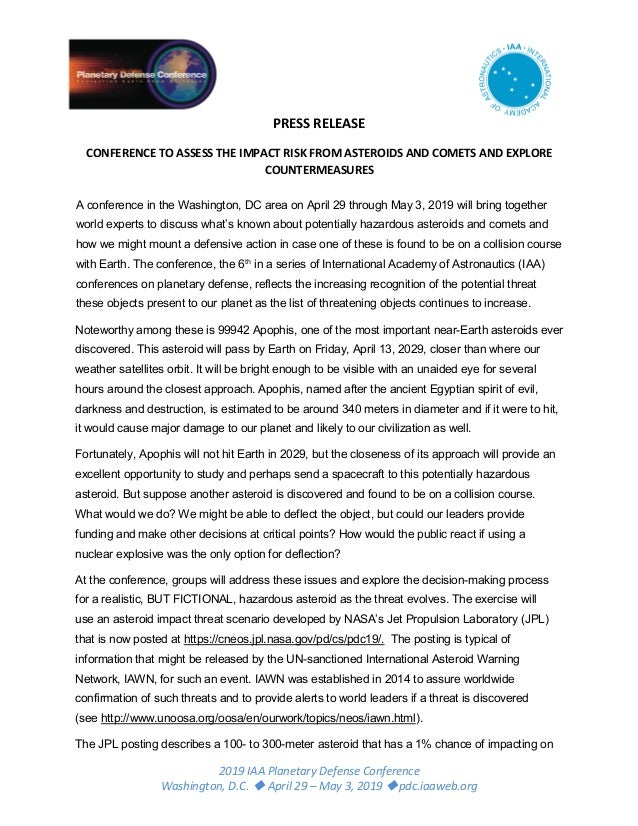 2019 IAA Planetary Defense Conference Washington, D.C.  April 29 – May 3, 2019 pdc.iaaweb.org PRESS RELEASE CONFERENCE T...