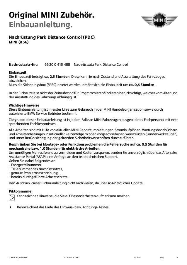 Original MINI Zubehör. Einbauanleitung. © BMW AG, München 01 29 0 428 963 10/2007 (Z/Z) 1 Nachrüstung Park Distance Contro...