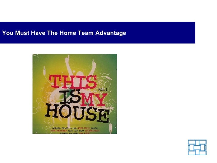 You Must Have The Home Team Advantage