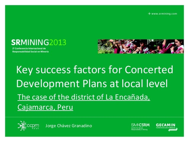 Key success factors for Concerted Development Plans at local level The case of the district of La Encañada, Cajamarca, Per...