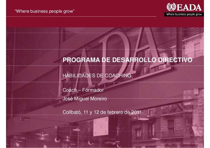 """Where business people grow""                                         PROGRAMA DE DESARROLLO DIRECTIVO                     ..."