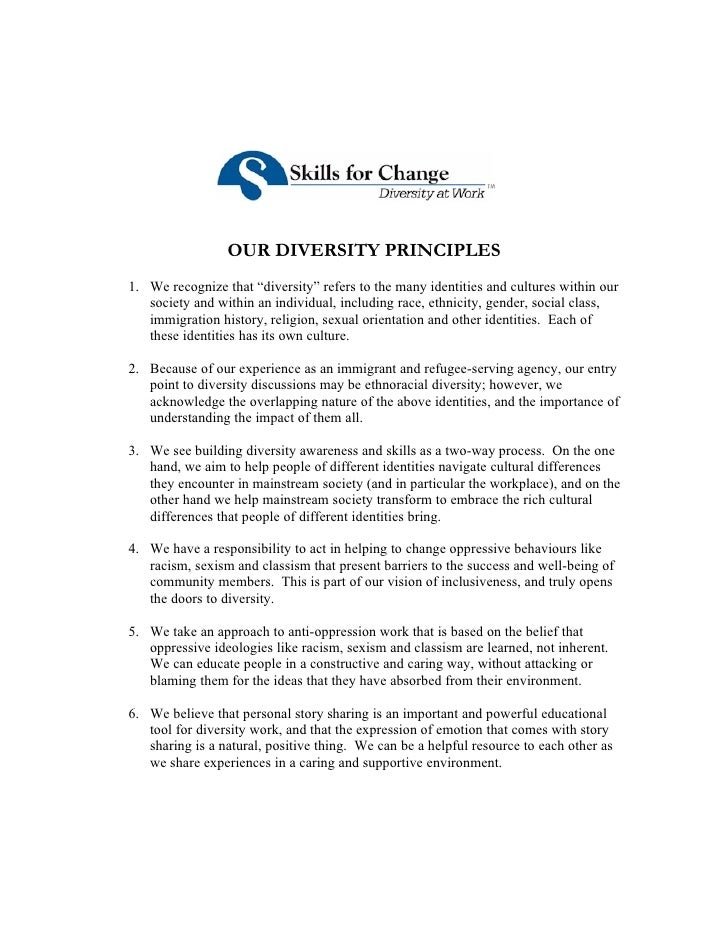 """OUR DIVERSITY PRINCIPLES 1. We recognize that """"diversity"""" refers to the many identities and cultures within our    society..."""