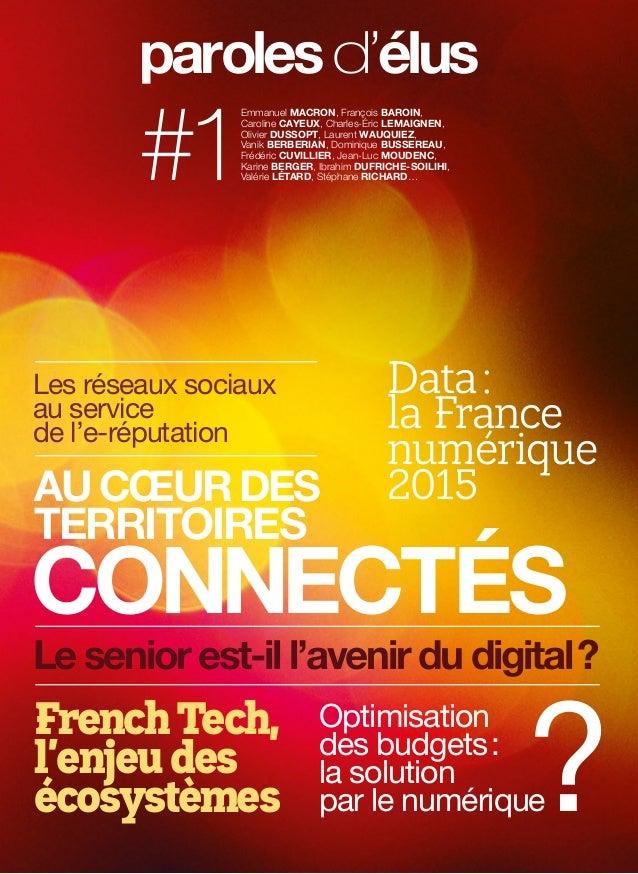 Optimisation des budgets: la solution par le numérique AU CŒUR DES TERRITOIRES CONNECTÉS Data: la France numérique 2015 ...