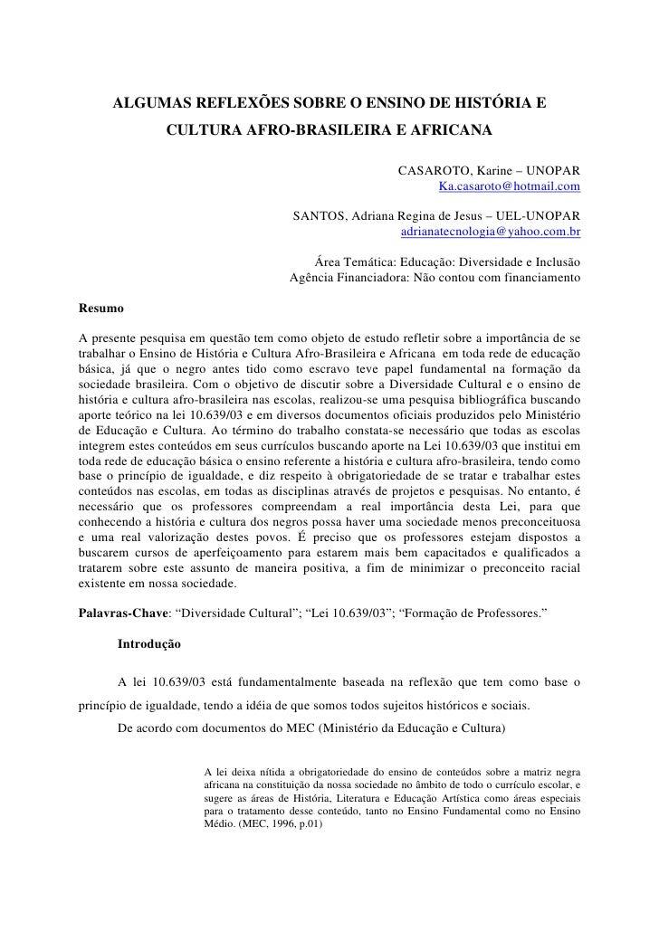 ALGUMAS REFLEXÕES SOBRE O ENSINO DE HISTÓRIA E                CULTURA AFRO-BRASILEIRA E AFRICANA                          ...