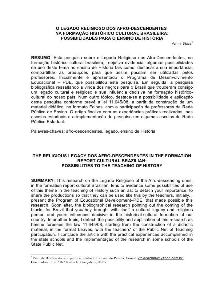 O LEGADO RELIGIOSO DOS AFRO-DESCENDENTES               NA FORMAÇÃO HISTÓRICO CULTURAL BRASILEIRA:                 POSSIBIL...