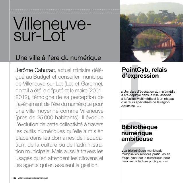 Villeneuve-sur-Lot                                                1  Une ville à l'ère du numérique  Jérôme Cahuzac, actue...