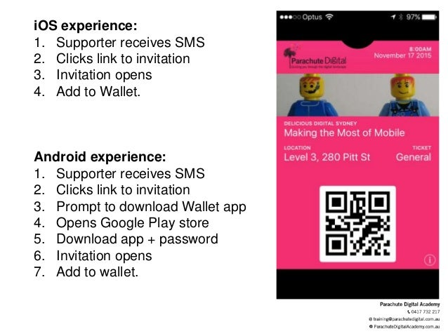 iOS experience: 1. Supporter receives SMS 2. Clicks link to invitation 3. Invitation opens 4. Add to Wallet. Android exper...