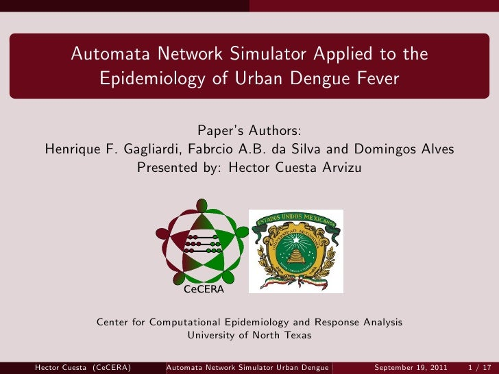 Automata Network Simulator Applied to the           Epidemiology of Urban Dengue Fever                          Paper's Au...