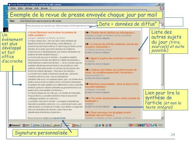 29 Exemple de la revue de presse envoyée chaque jour par mail Un événement est plus développé et fait office d'accroche Si...