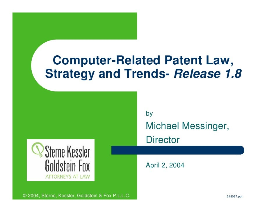 Computer-Related Patent Law,           Strategy and Trends- Release 1.8                                                   ...