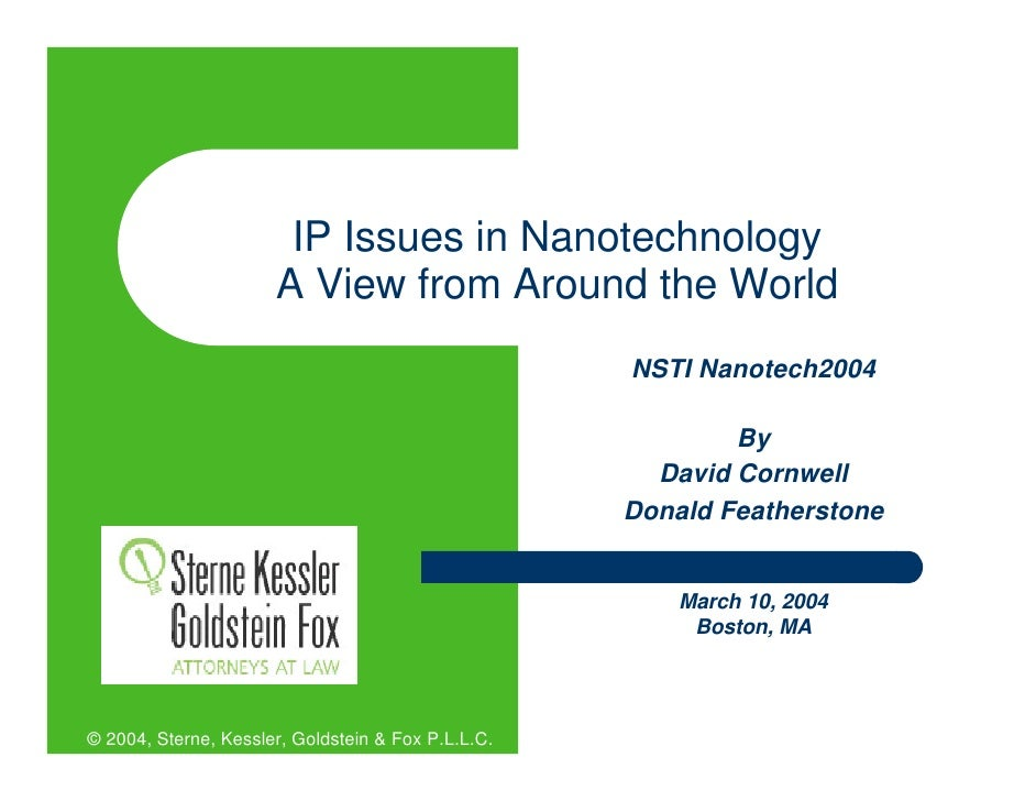 IP Issues in Nanotechnology                       A View from Around the World                                            ...