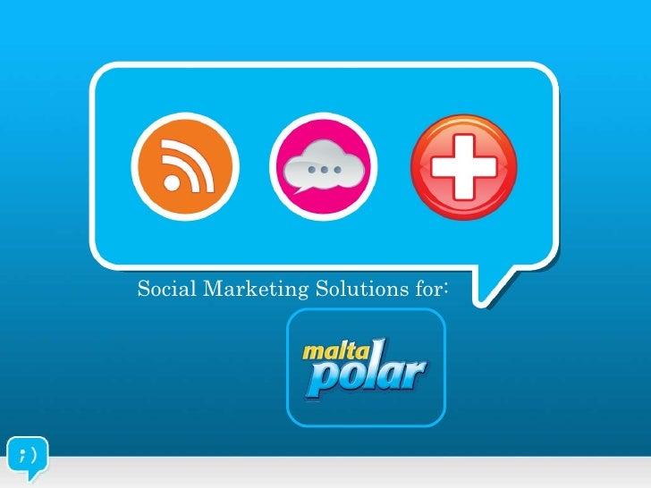 Social Marketing Solutions for: