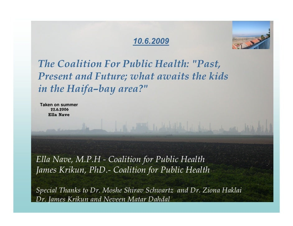 """10.6.2009  The Coalition For Public Health: """"Past, Present and Future; what awaits the kids in the Haifa–bay area?""""  Taken..."""