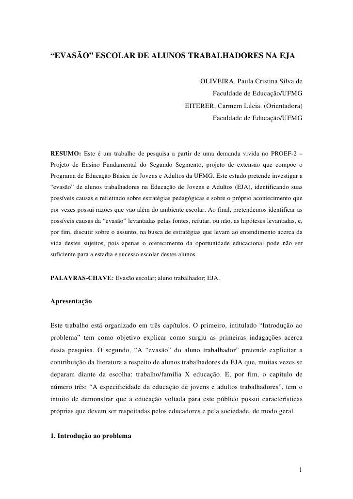 """""""EVASÃO"""" ESCOLAR DE ALUNOS TRABALHADORES NA EJA                                                                OLIVEIRA, P..."""
