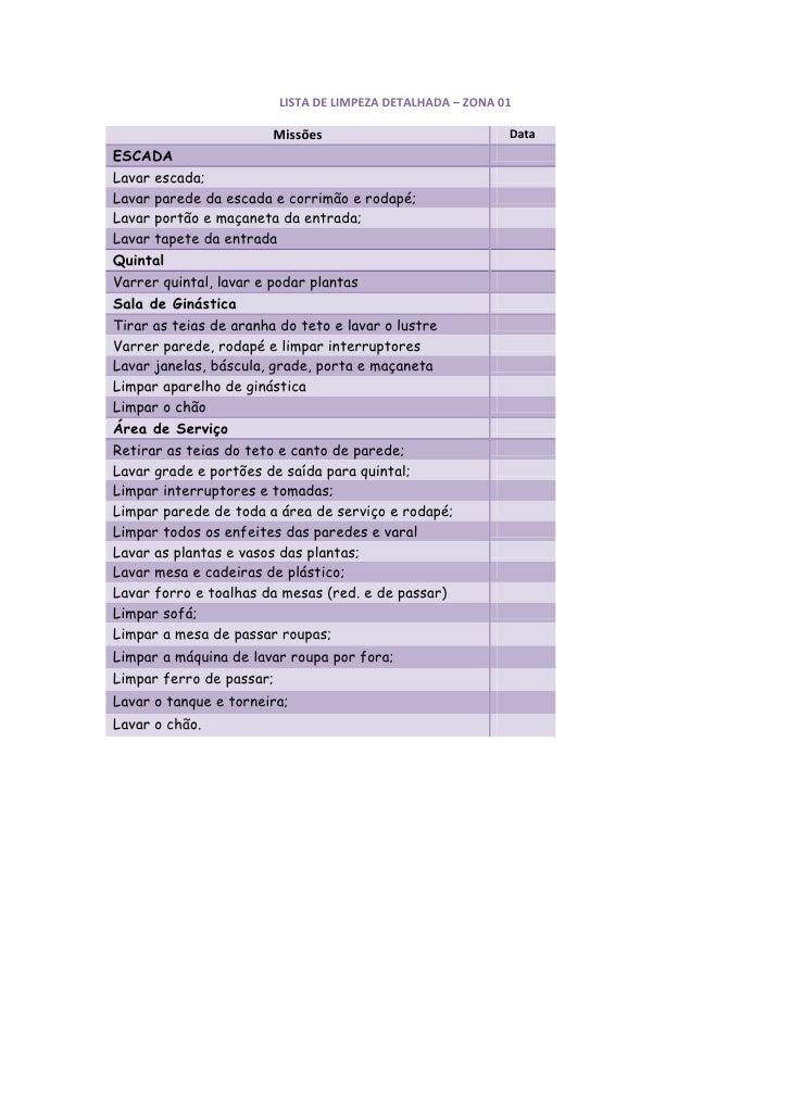 LISTA DE LIMPEZA DETALHADA – ZONA 01                         Missões                               Data ESCADA Lavar escad...