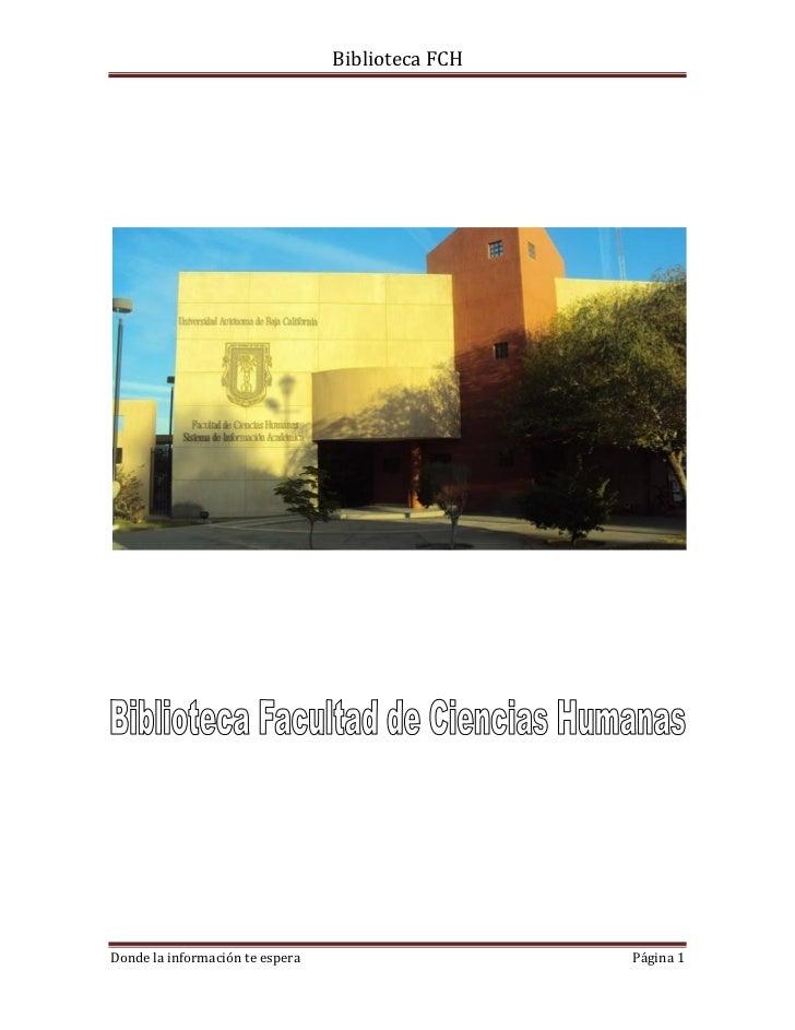 Biblioteca FCHDonde la información te espera                    Página 1