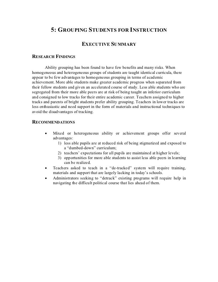 5: GROUPING STUDENTS FOR INSTRUCTION                             EXECUTIVE SUMMARYRESEARCH FINDINGS        Ability groupin...