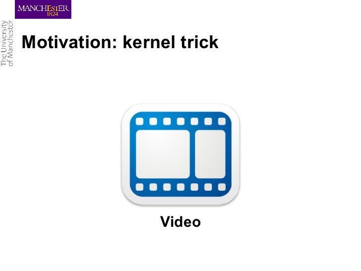 Motivation: kernel trick                Video