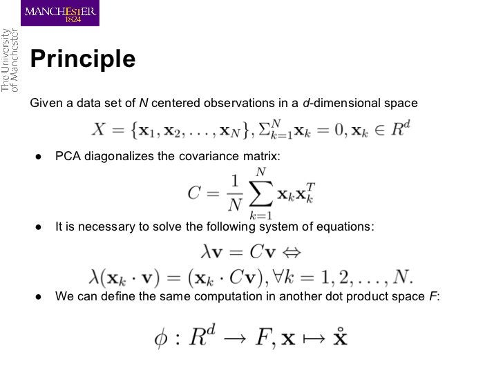 PrincipleGiven a data set of N centered observations in a d-dimensional space●   PCA diagonalizes the covariance matrix:● ...