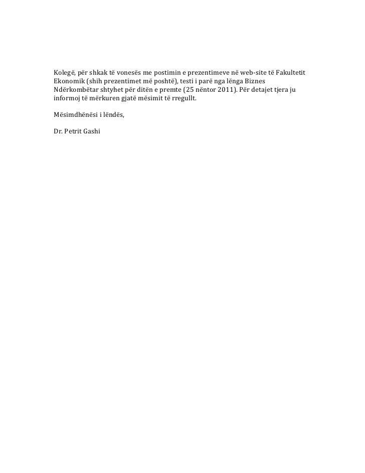 Kolegë, për shkak të vonesës me postimin e prezentimeve në web-‐site të Fakultetit Ekono...