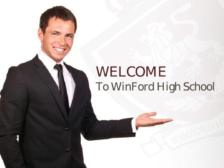 WELCOMETo WinFord High School