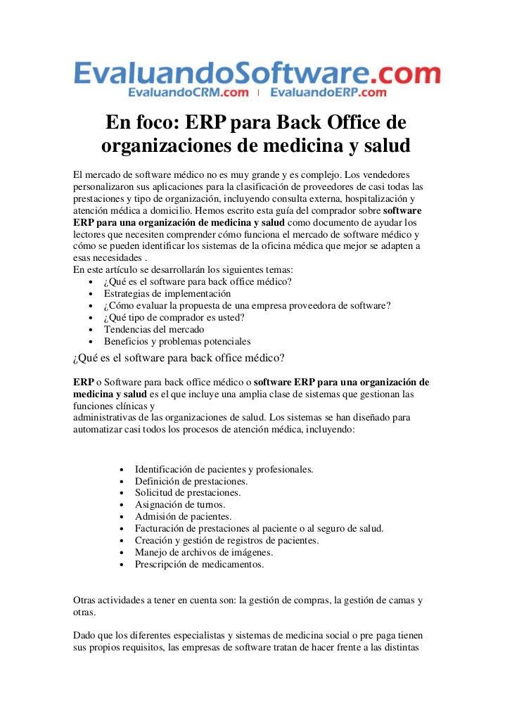 En foco: ERP para Back Office de      organizaciones de medicina y saludEl mercado de software médico no es muy grande y e...