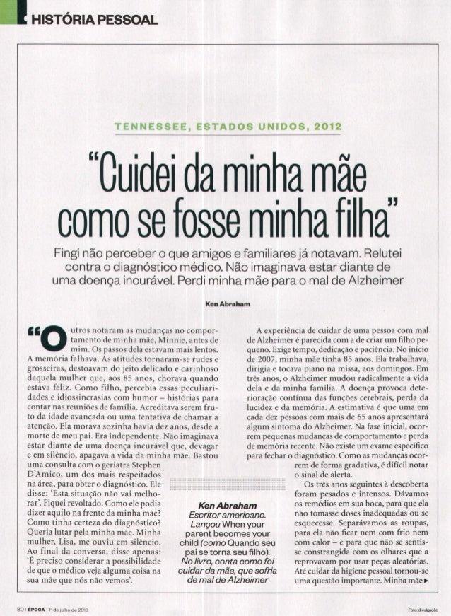 """""""CUIDEI DE MINHA MÃE COMO SE FOSSE MINHA FILHA"""""""