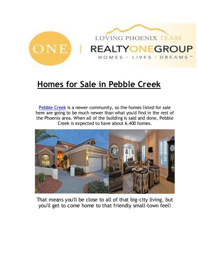 Homes for Sale in Pebble Creek Pebble Creek is a newer community, so the homes listed for sale here are going to be much n...