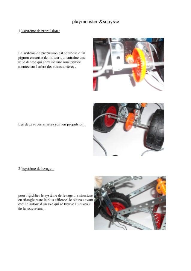 playmonster-&squysse 1 ) système de propulsion : Le système de propulsion est composé d un pignon en sortie de moteur qui ...