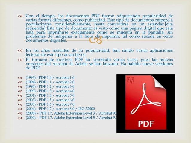   Con el tiempo, los documentos PDF fueron adquiriendo popularidad de varias formas diferentes, como publicidad. Este ti...