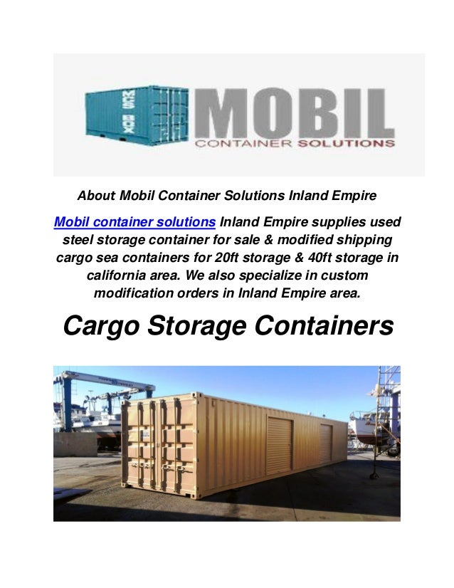 About Mobil Container Solutions Inland Empire Mobil container solutions Inland Empire supplies used steel storage containe...