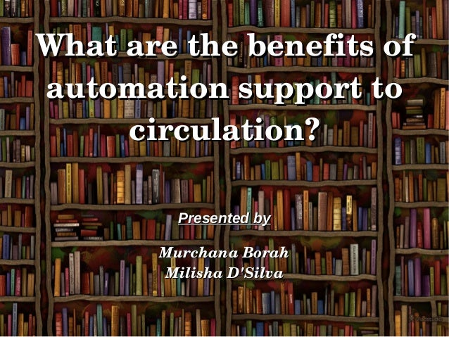 what is library automation This article presents the history of library automation in catalonia from its  beginnings to the present, describing the evolution of trends in this field and their .