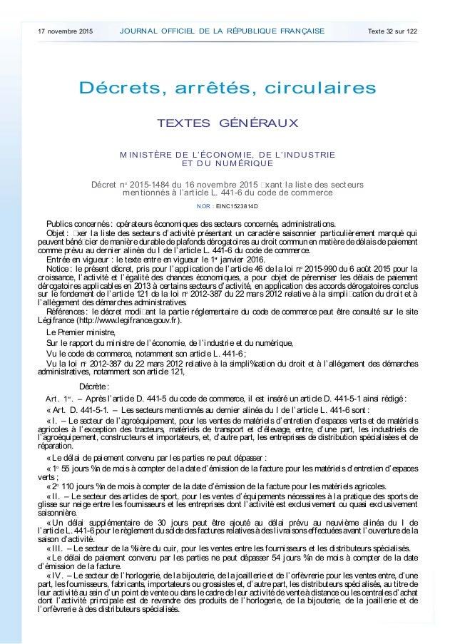 Décrets, arrêtés, circulaires TEXTES GÉNÉRAUX M INISTÈRE DE L'ÉCONOM IE, DE L'INDUSTRIE ET DU NUM ÉRIQUE Décret no 2015-14...