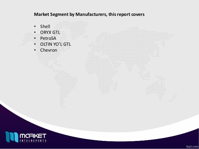 global gas to liquid gtl industry 2014 market Global wax market: gas-to-liquids (gtl) wax to gain traction by 2020, says tmr titled wax market - global industry analysis, size, share, growth, trends and forecast, 2014 - 2020 the global wax market is segmented as follows: wax market.