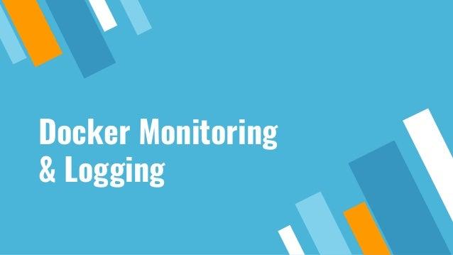 Docker Monitoring & Logging
