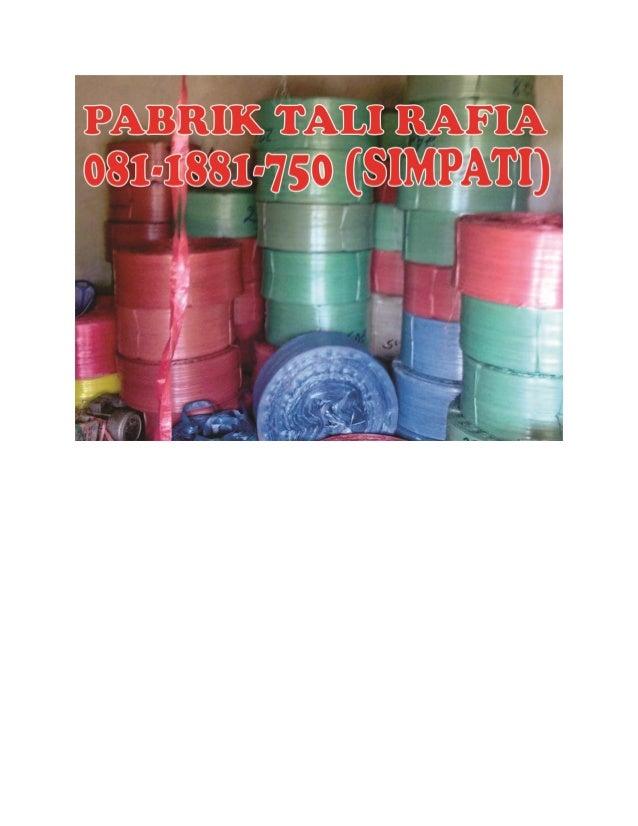 081-1881-750 (Simpati), Tali Rafia Di Surabaya, Pabrik Tali Plastik Surabaya, Pabrik Tali Plastik Di Surabaya