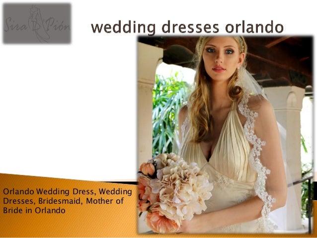 Wedding Dresses Orlando Wedding Dresses