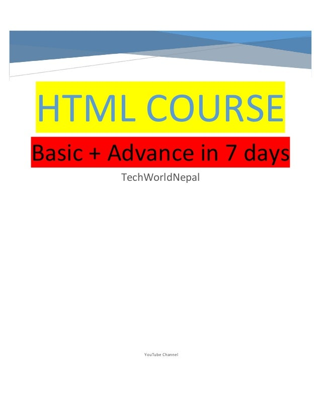 HTML COURSE Basic + Advance in 7 days TechWorldNepal YouTube Channel