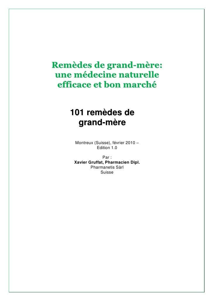 Remèdes de grand-mère: une médecine naturelle  efficace et bon marché      101 remèdes de      grand-mère      Montreux (S...