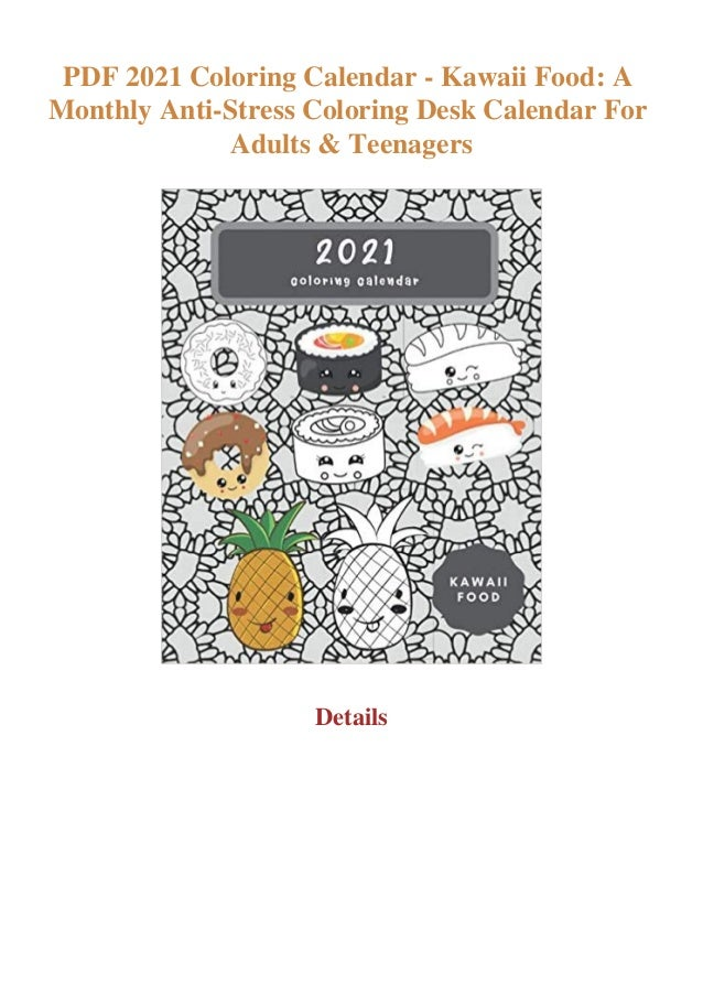 PDF 2021 Coloring Calendar - Kawaii Food A Monthly Anti-Stress Colori…