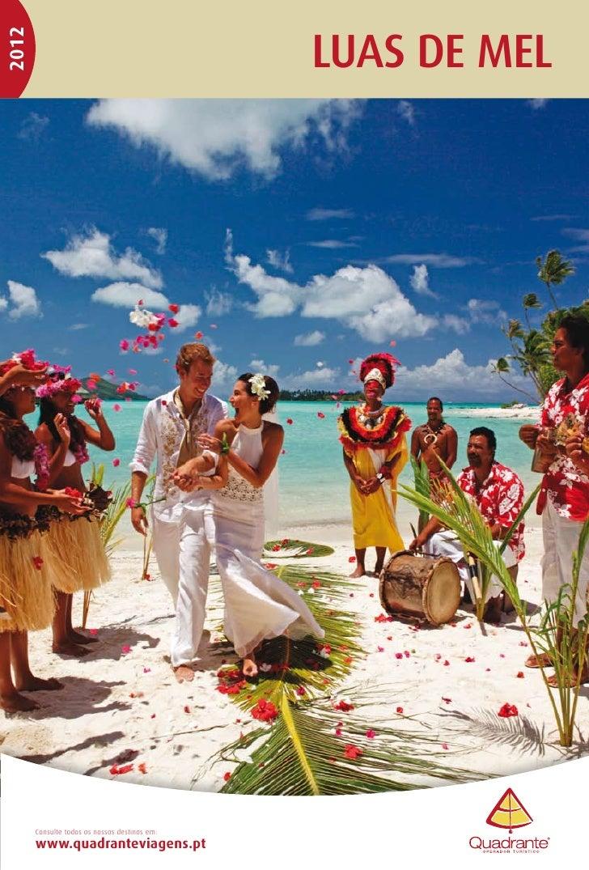 LUAS DE MEL2012       Consulte todos os nossos destinos em:       www.quadranteviagens.pt