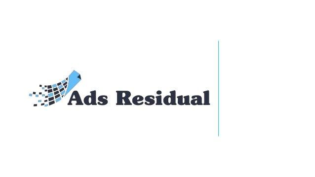 Ads-Residual est une compagnie spécialisée dans la publicité en ligne qui permet à ses membres de générer des revenus en v...