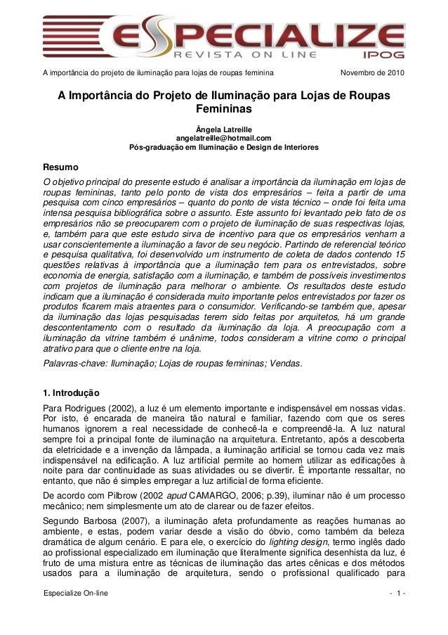 A importância do projeto de iluminação para lojas de roupas feminina Novembro de 2010  Especialize On-line - 1 -  A Import...