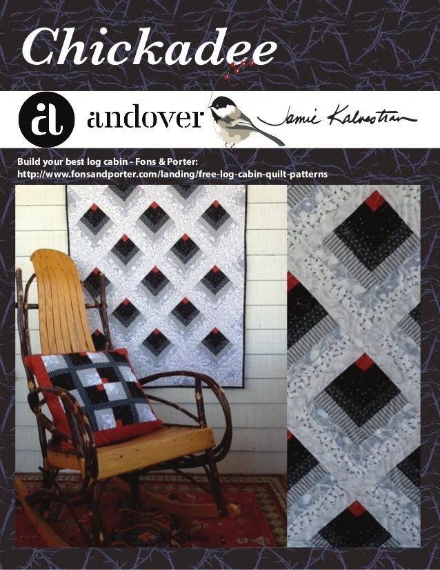 Chickadee Fabric Collection by Jamie Kalvestran licensed to Andover F… : fons and porter free quilt patterns - Adamdwight.com